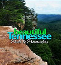 Beautiful Tennessee: Parks & Preservation