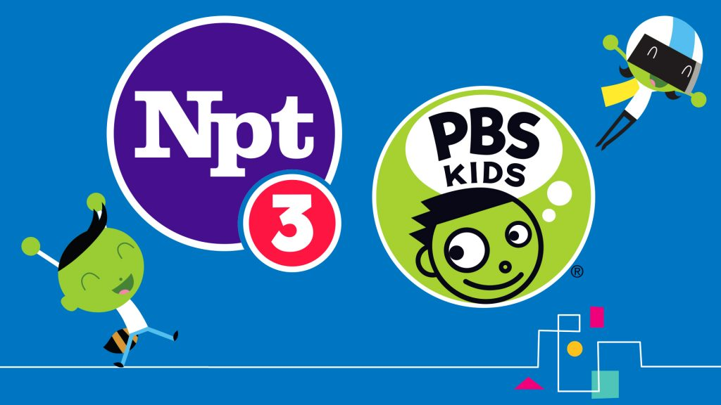 Nonstop Children\'s Programming on NPT3 PBS Kids! - NPT Media ...
