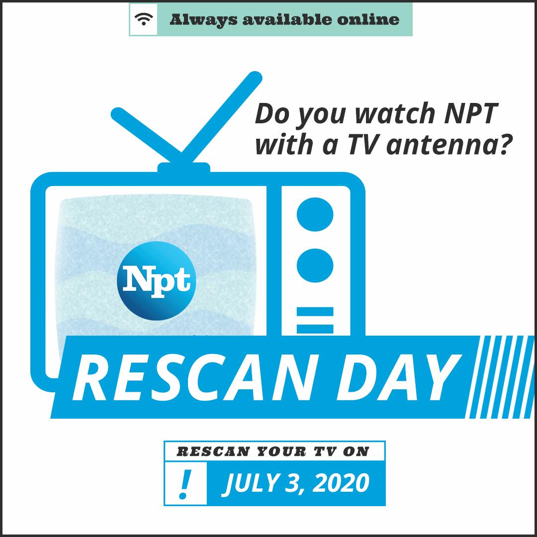 NPT Rescan Day is July 3 2020