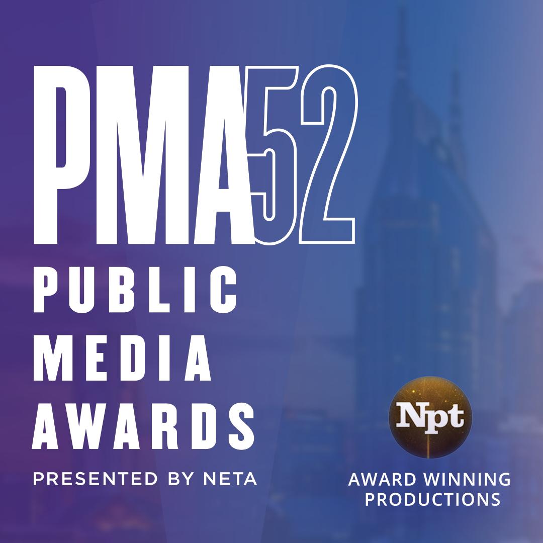 PMA52 Public Media Awards names NPT winner