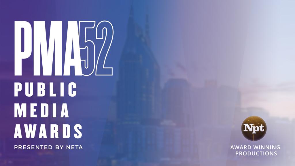 NPT wins two NETA Public Media Awards