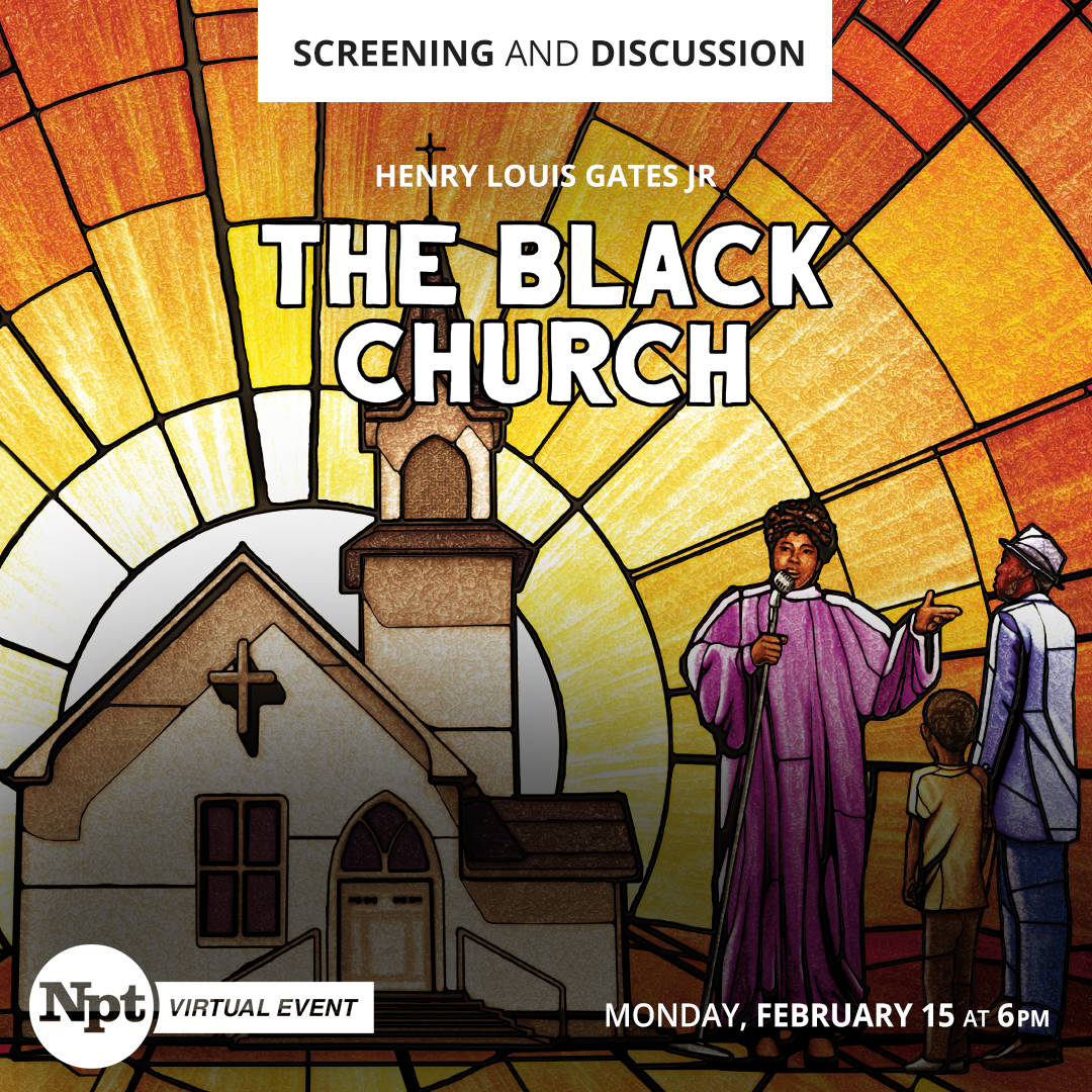 The Black Church Screening and Discussion Click for details