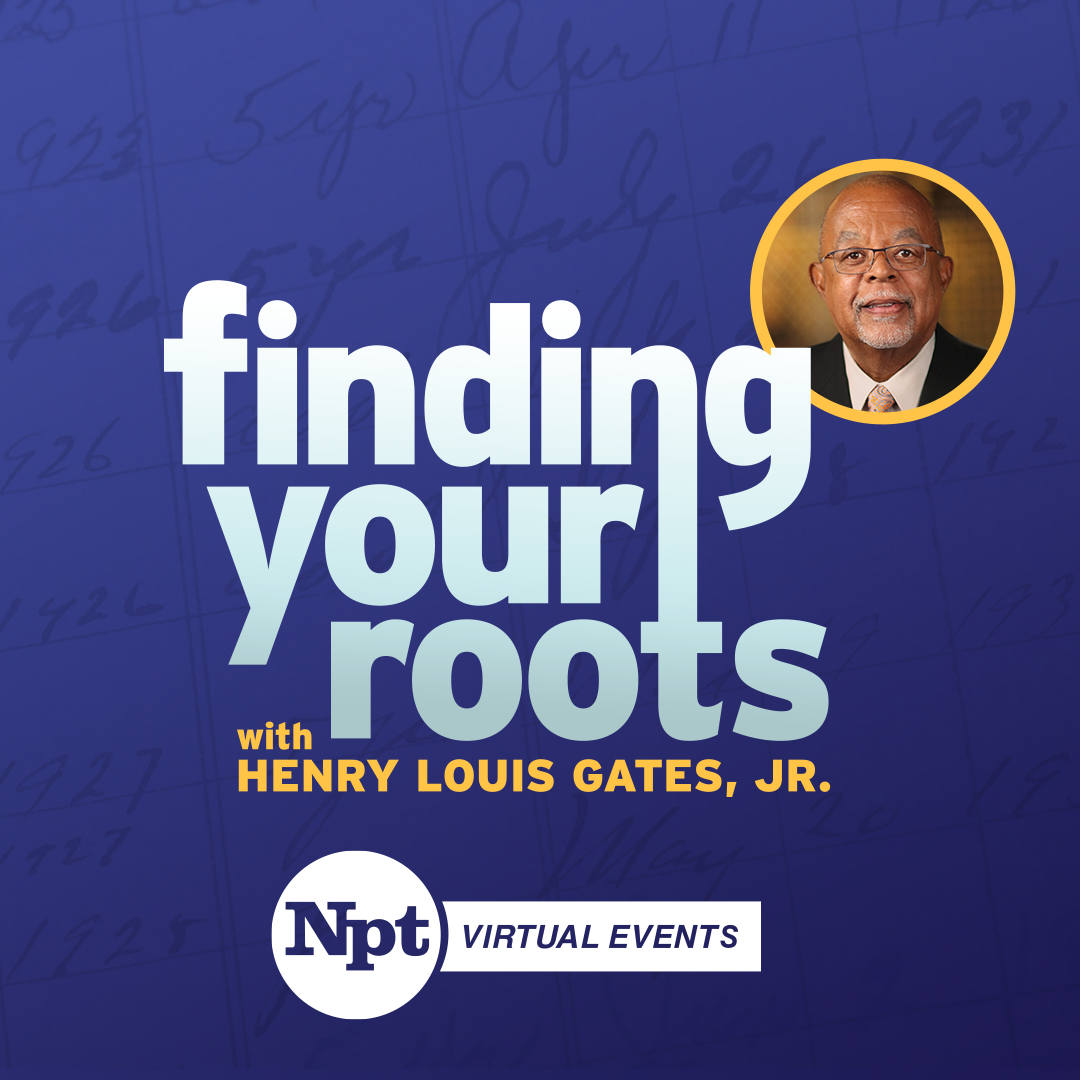 NPT hosts Finding Your Roots virtual events