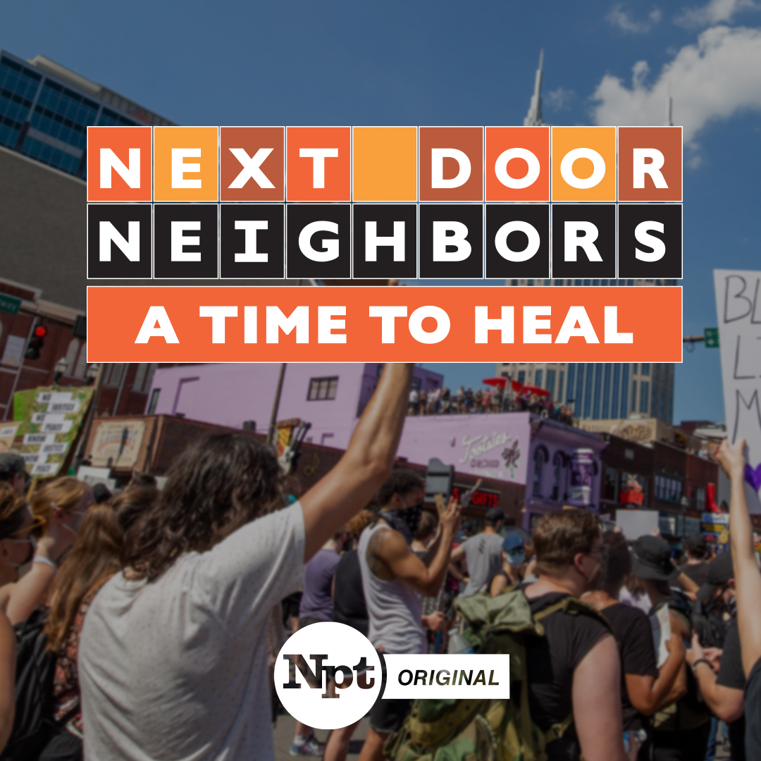 Next Door Neighhbors: A Time to Heal | NPT Original